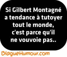 Blague Gilbert Montagné